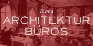 Themenseite: Architekturbüros & Architektenporträts