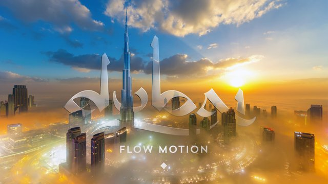 Flow Motion: Drei Monate Dubai in drei Minuten