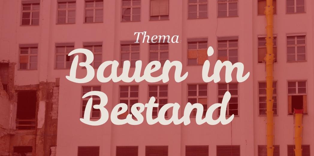 """Architekturfilme und -Videos zum Thema """"Bauen im Bestand"""" (Foto: Eric Sturm)"""