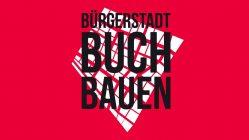 Bürgerstadt Buch – 40.000 neue Wohnungen für Berlin?