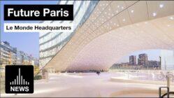 Der neue Hauptsitz der Le Monde Group von Snøhetta in Paris